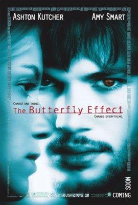 Kelebek Etkisi / The Butterfly Effect (2004)  IMDb: 7.7 Çocukluğundan gelen korkunç hatıralarıyla mücadele etmek zorunda kalan Evan (Ashton Kutcher) zaman içinde geçmişe yolculuk yapabildiğini ve olayları değiştirebildiğini keşfeder.Ne var ki her değişiklik hem kendi hayatını hem de çevresindeki insanların hayatını büyük ölçüde etkilemektedir. Üstelik de çoğu zaman beklenenin tam aksine!Bu anımsayışlar çocukluk aşkı Kayleigh'nin (Amy Smart) yıkılmış hayatından sorumluluk duymasına neden olur. http://www.imdb.com/title/tt0289879/